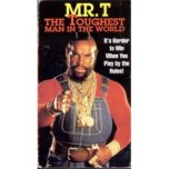 mr-t-toughest-man.jpg